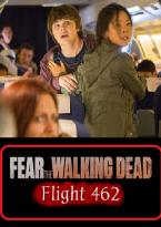 Fear The Walking Dead: Flight 462 (Webserie)