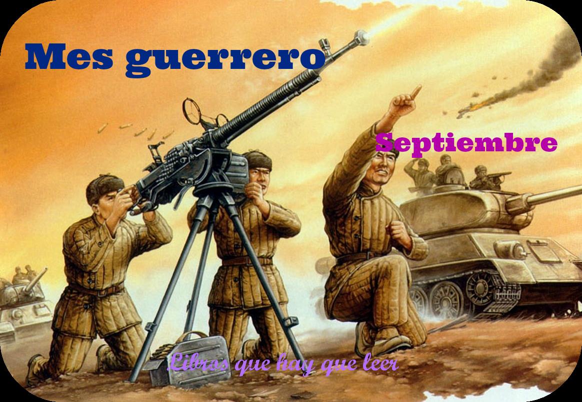 http://librosquehayqueleer-laky.blogspot.com.es/2014/08/septiembre-el-mes-mas-guerrero.html