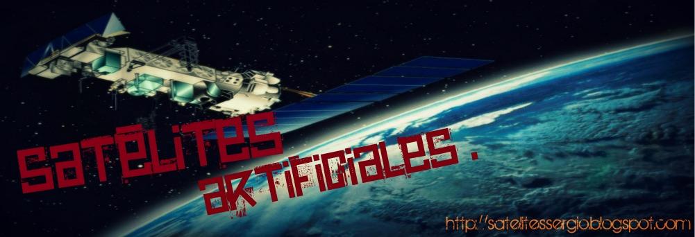***Satélites Artificiales***