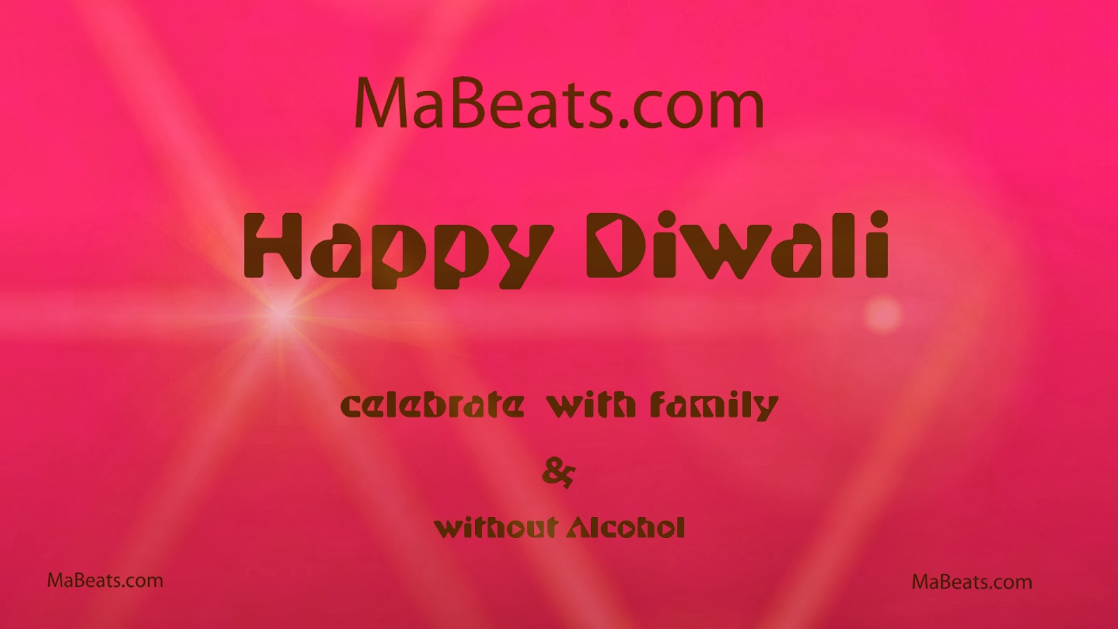 Happy Diwali - celebrate with family and without Alcohol