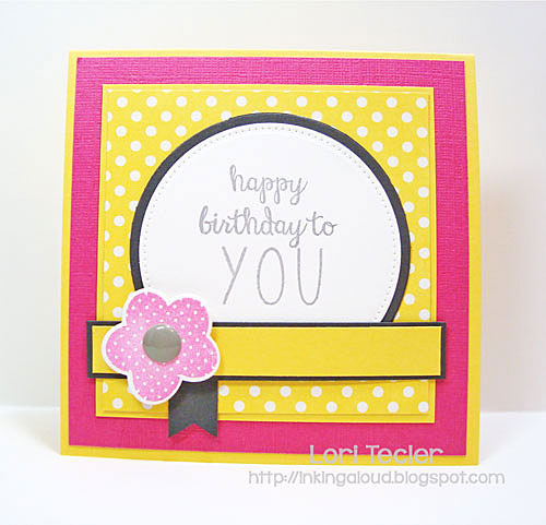 Happy Birthday to You card-designed by Lori Tecler/Inking Aloud-stamps from Reverse Confetti