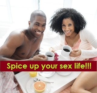 Spice Up Your Sex Life!!!