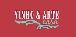 Vinho e Arte Casa