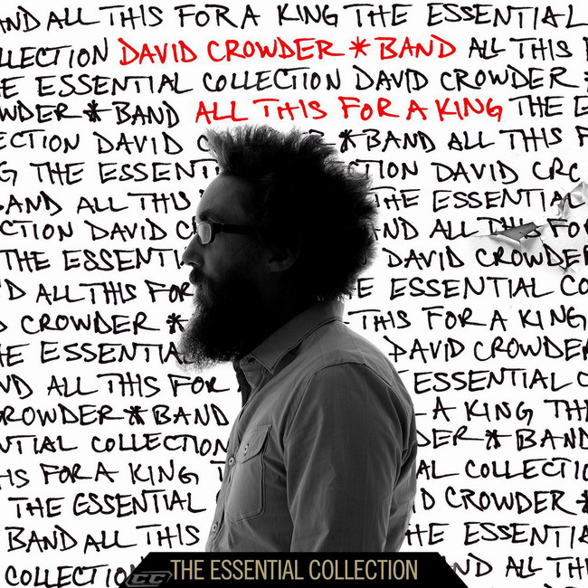 David Crowder Band - All This for a King The Essential Collection 2013 English Christian Album Download