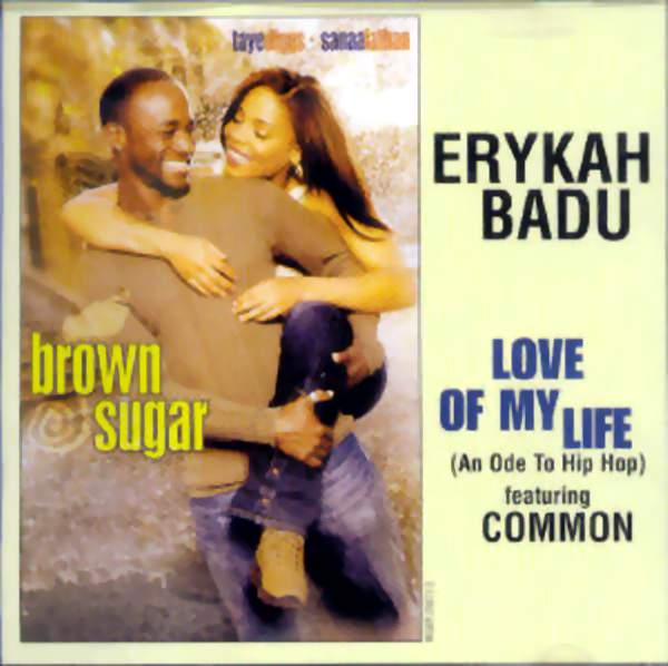 Erykah Badu Featuring Common ‎– Love Of My Life (An Ode To Hip Hop)
