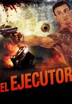 El Ejecutor (2013)
