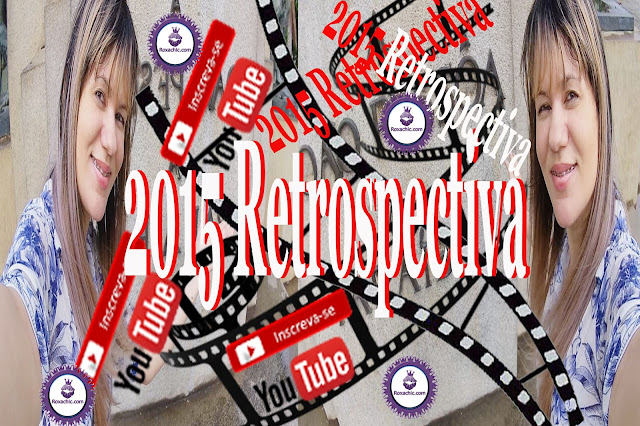 TOUR YOUTUBE - Retrospectiva 2015 - Blog e Canal Roxachic