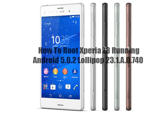 How to Root Sony Xperia Z2 and Z3 on Android 5.0.2 Lollipop without using PC