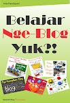 Buku Belajar Nge-Blog Yuk?!