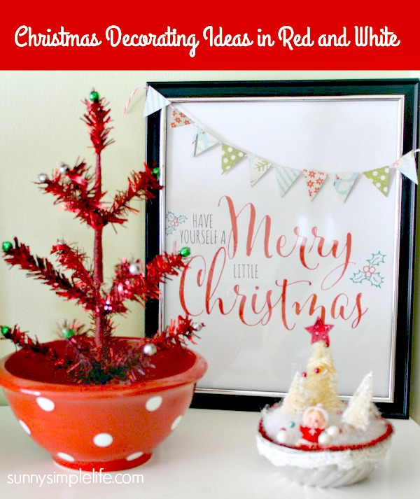 sunny simple life: christmas decorating ideas in red and white