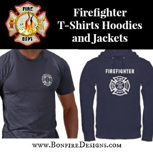 Firefighter T-Shirts Hoodies and Jackets