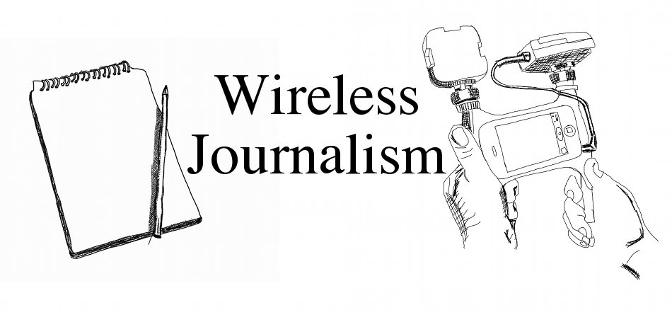 Wireless Journalism