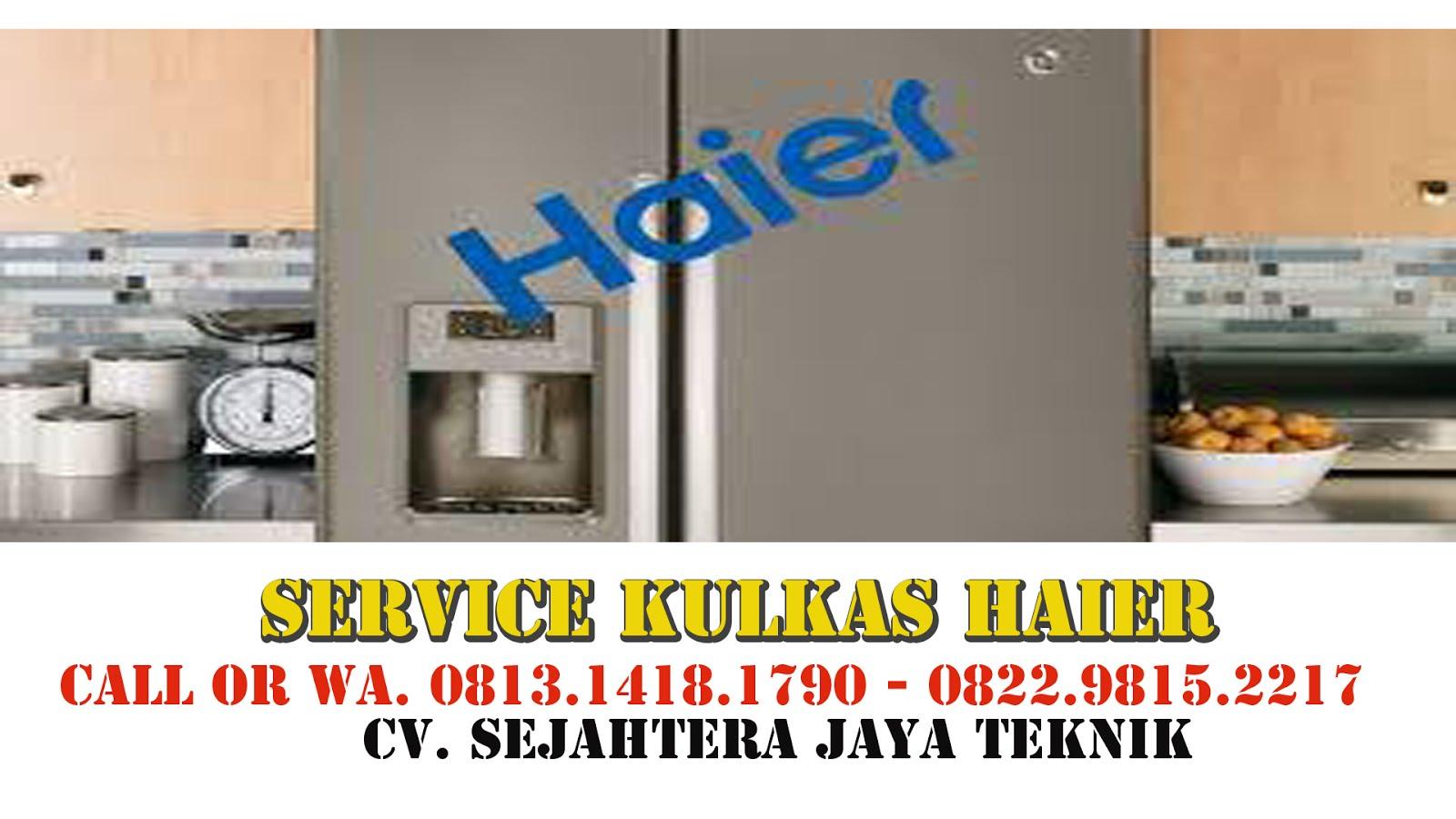 Service Kulkas Haier Jakarta Pusat