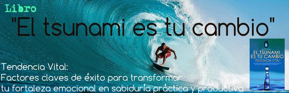 """Libro: """"El tsunami es tu cambio"""""""