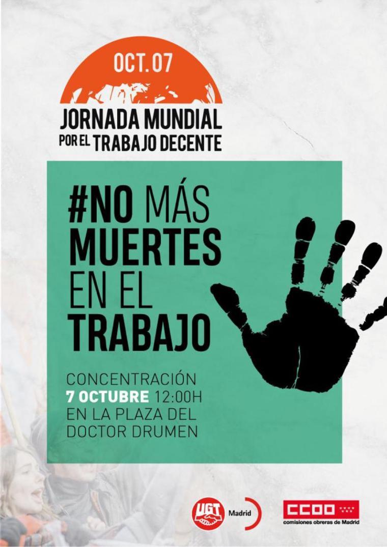 7 octubre Trabajo Digno No Más Muertes