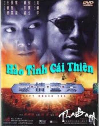 Hào Tình Cái Thiên USLT (1997)