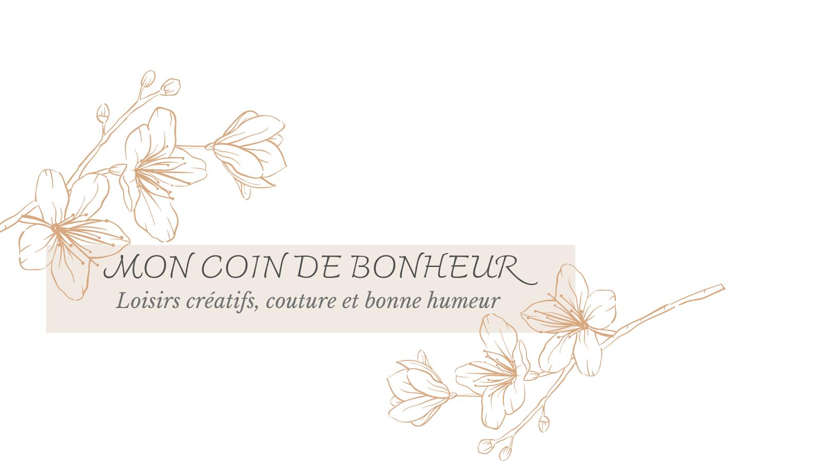 Mon Coin De Bonheur