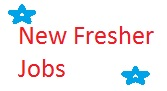 New Fresher Jobs