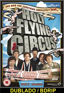Assistir  Monty Python Santo Circo Voador Dublado