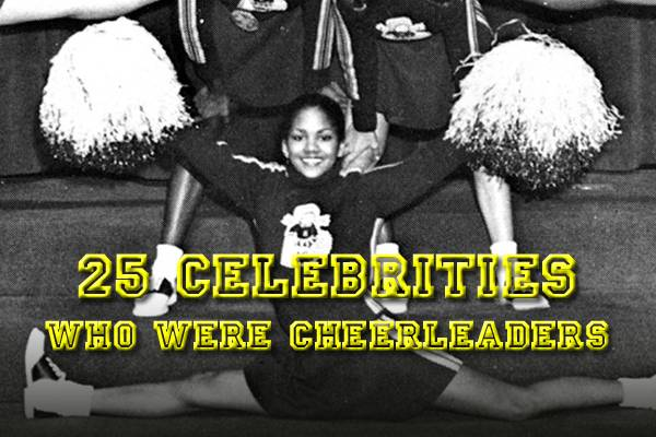 25 celebrities who were cheerleaders
