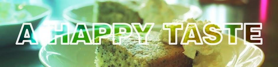 A Happy Taste!
