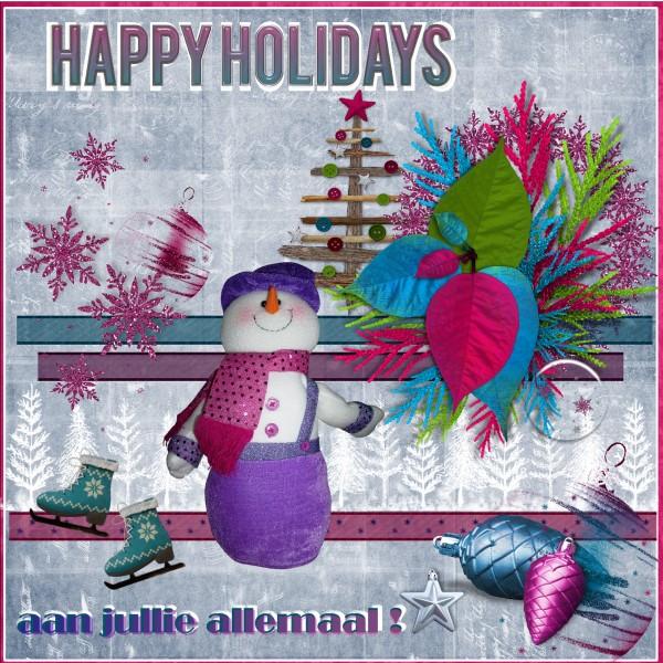 Dec.2015 HappyHolidays aan jullie allemaal  !