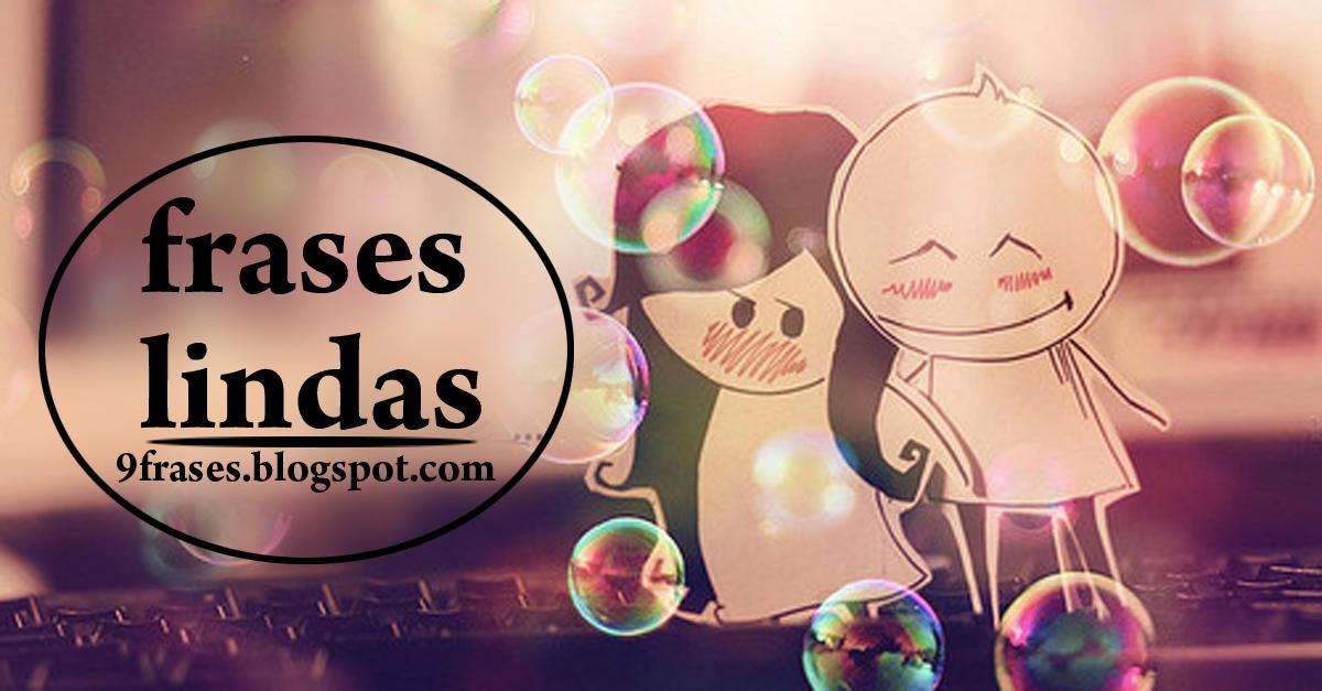 Frases Lindas De Amor Especialmente Para Seu Namorado 9 Frases