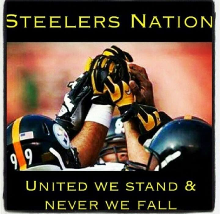 steelers nation united we stand & never we fall