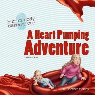 A Heart Pumping Adventure