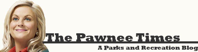 The Pawnee Times - A Parks and Recreation Blog: News, Quotes, Interviews and More!