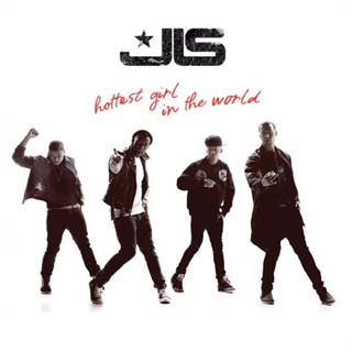 JLS – Hottest Girl In The World Lyrics | Letras | Lirik | Tekst | Text | Testo | Paroles - Source: musicjuzz.blogspot.com