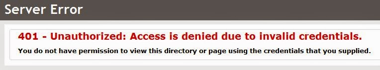 Server Error - 401 - Unauthorized: Access is denied due to invalide credentials. You do not have permission to view this directory or page using the credentials that you supplied.