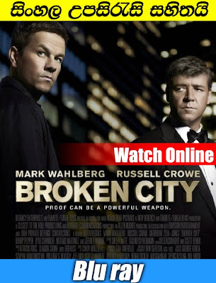 Broken City 2013 Watch Online With Sinhala Subtitle