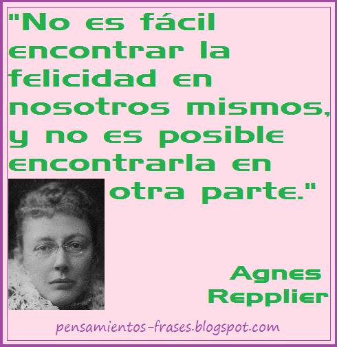 frases de autoayuda de Agnes Repplier