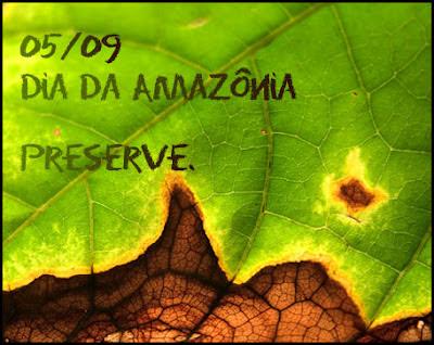 05 de Setembro- Dia da Amazônia!!!