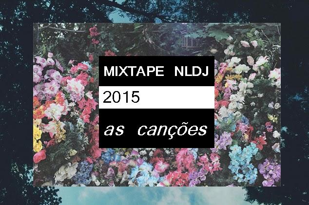 MIXTAPE NLDJ - As (belas) Canções de 2015