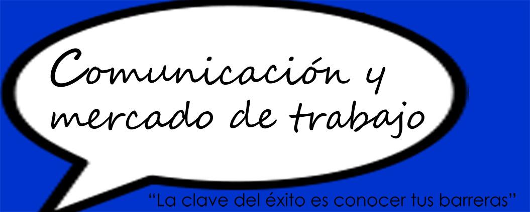 Comunicación y mercado de trabajo
