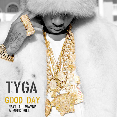cover de good day de tyga lil wayne y meek mill