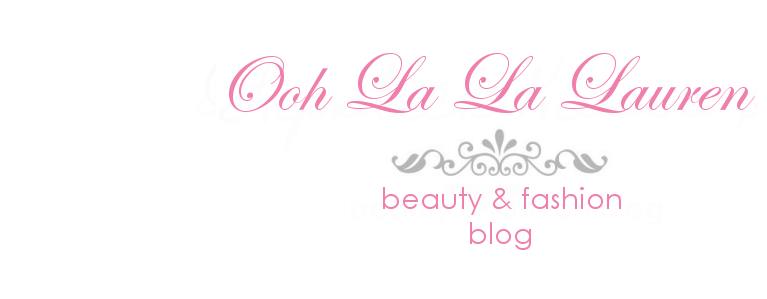 Ooh La La Lauren | Beauty And Fashion Blog