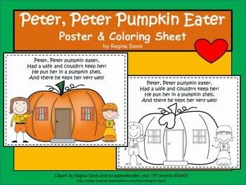 http://www.teacherspayteachers.com/Product/A-Peter-Peter-Pumpkin-Eater-Poster-And-Coloring-Sheet-409991