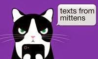 Visit Texts from Mittens!
