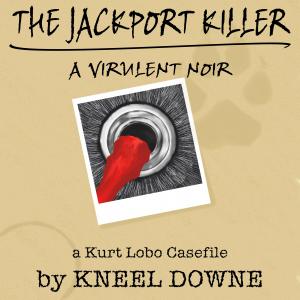The JackPort Killer: A Virulent Noir