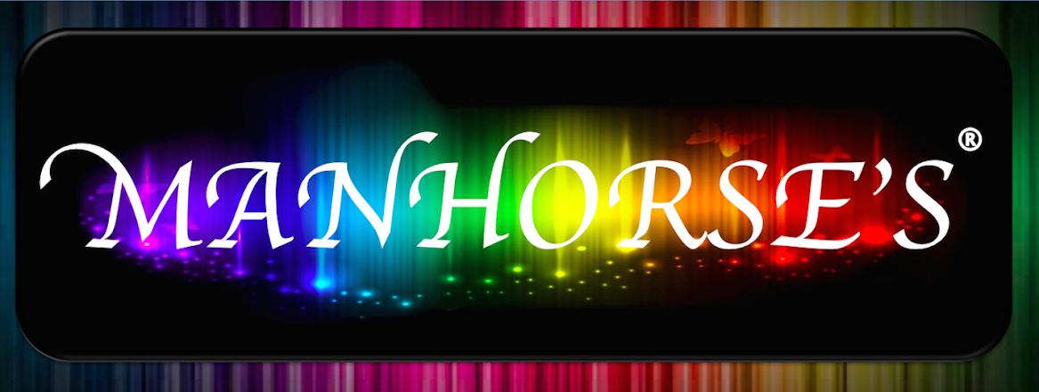 MANHORSE'S
