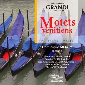Motets vénitiens, Alessandro Grandi