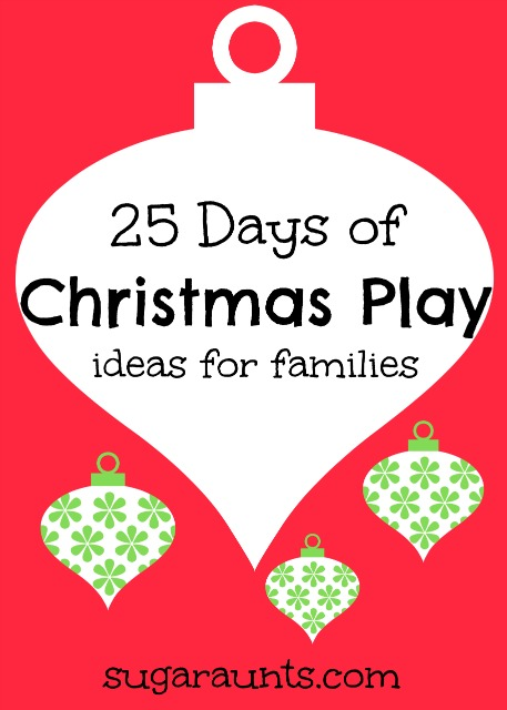 25 Days of Christmas play ideas for kids and families