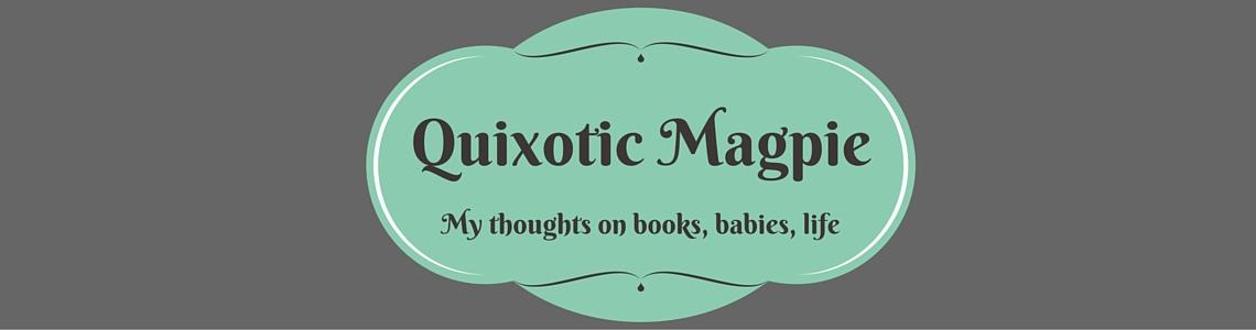 Quixotic Magpie
