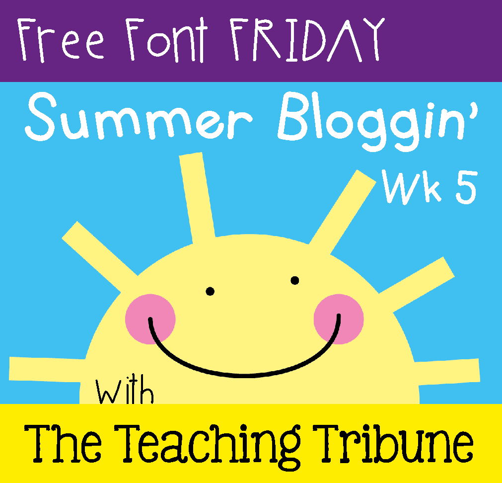 http://www.theteachingtribune.com/2014/07/free-font-friday-5.html