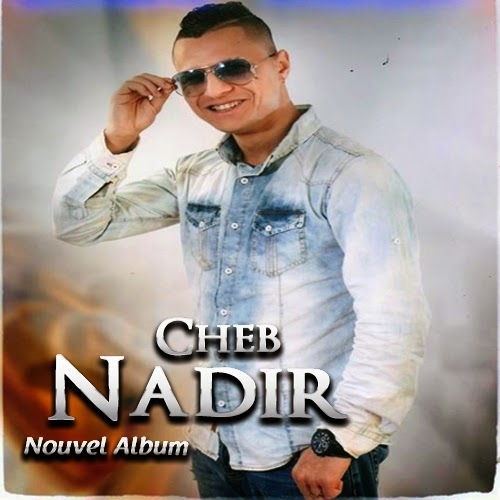 Cheb Nadir - Khalouha 2014