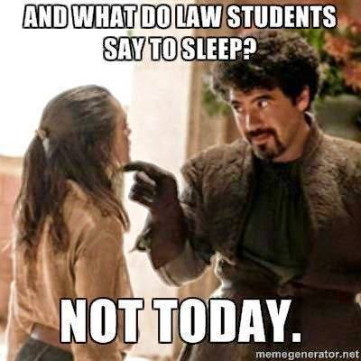 no+to+sleep laws and found law school meme of the day,Meme Law