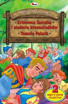 Bajki do kieszonki - Królewna Śnieżka i siedmiu krasnoludków. Tomcio Paluch.